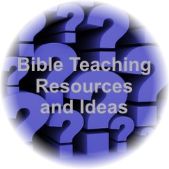 Bible Teaching Resources & Ideas