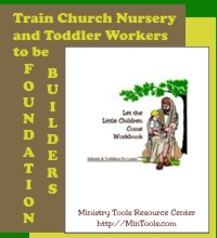 Train Nursery & Toddler Workers to be Foundation Builders