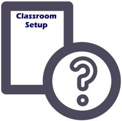 FAQ about Classroom Setup