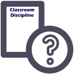 FAQ about Classroom Discipline