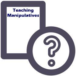Teaching Manipulatives