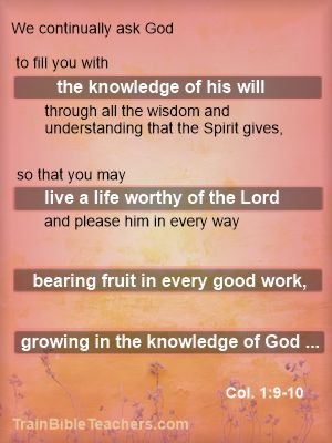 From Fruitfulness to Knowing God Better - Process in Colossians 1:9-10