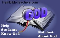 Train Bible Teachers to Help Students Know God