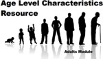 Age Level Characteristics: Adults Module Download